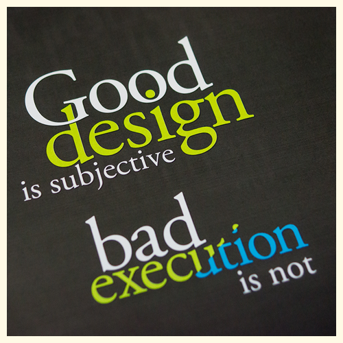 Good design is subjective